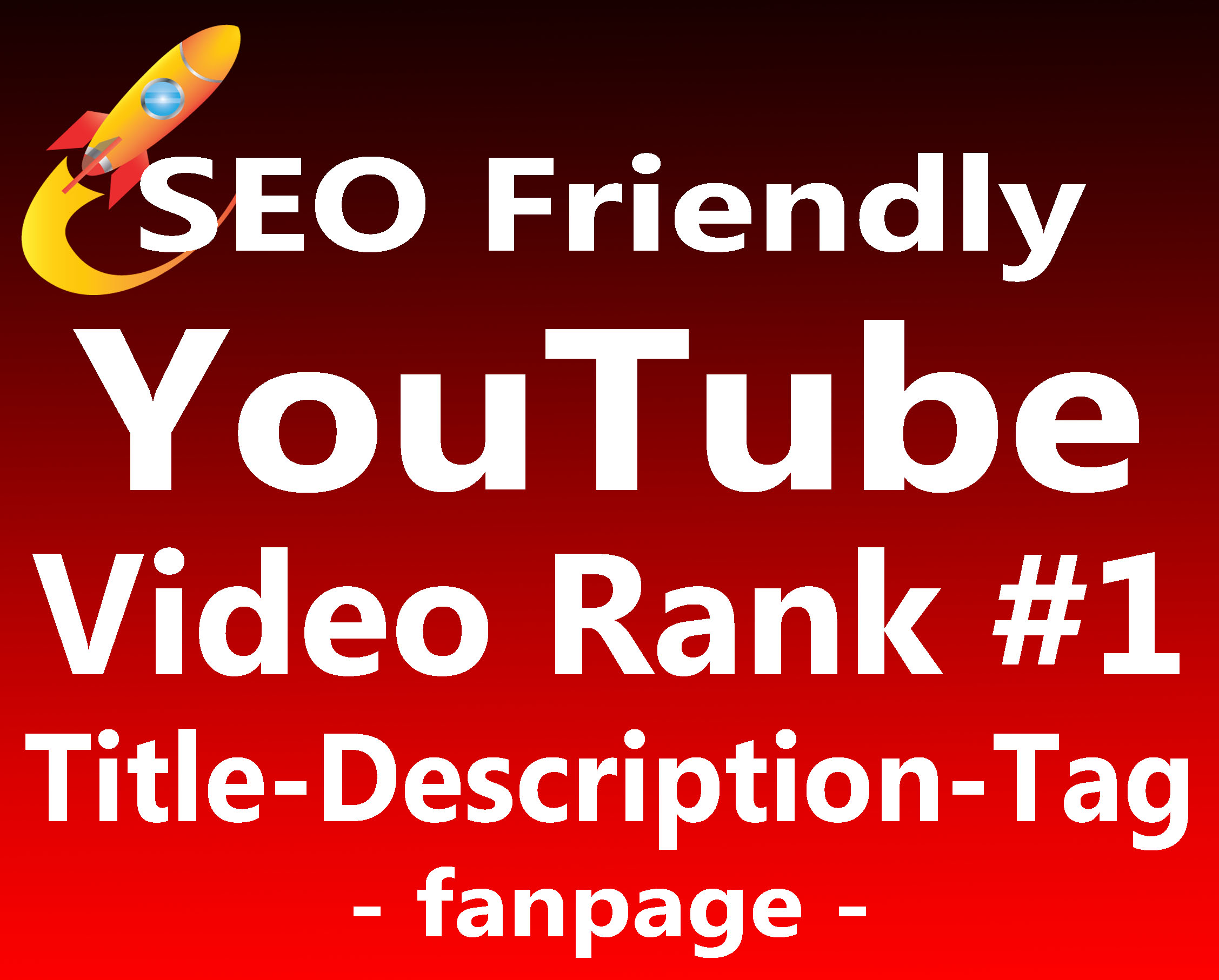 Boost Your Video Ranking to TOP 1 Page with Full SEO Package