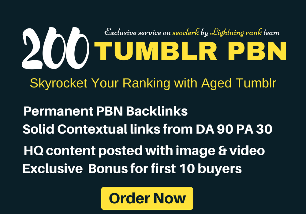 Build 200 Permanent Tumblr Pbn Post DA 99 Pa 30