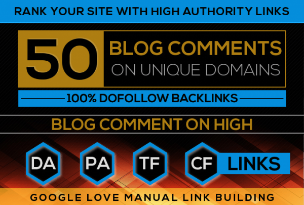 BUY 1 GET ONE FREE - Build 50 High Quality Dofollow Blog comments Backlinks