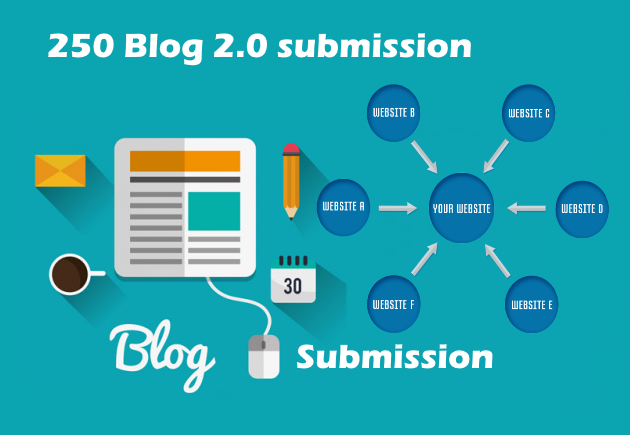 Get 250 Blog Submission High Quality Backlinks for your URL and keywords