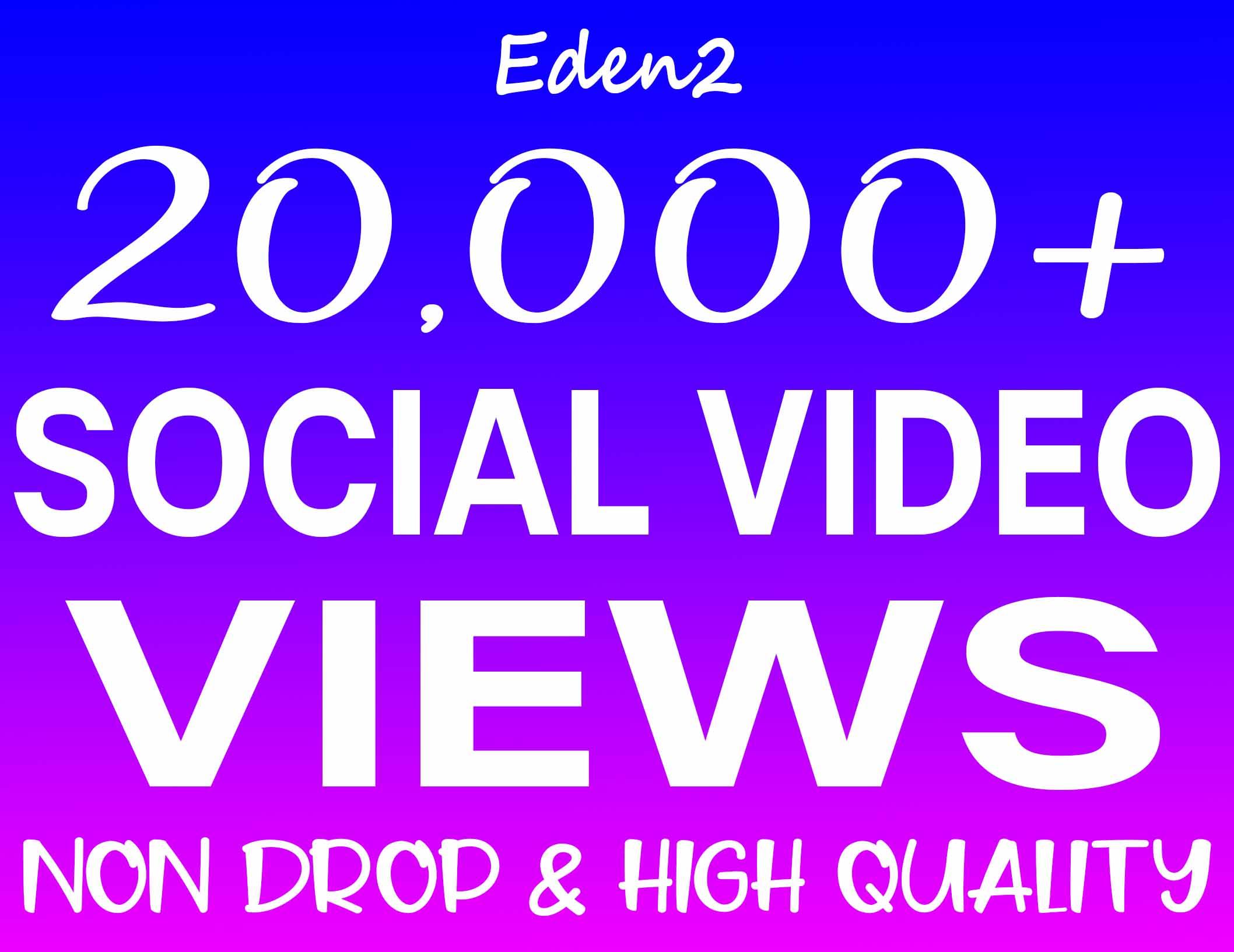 Add 20K Social Video Views Non Drop & High Quality - INSTANT START