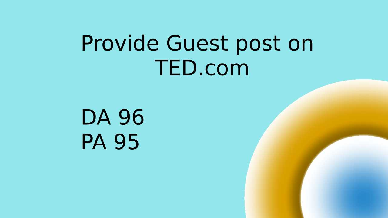Do Guest post on DA 95 and PA 96 with do follow link