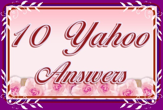 Offer 10 High Quality Yahoo answer
