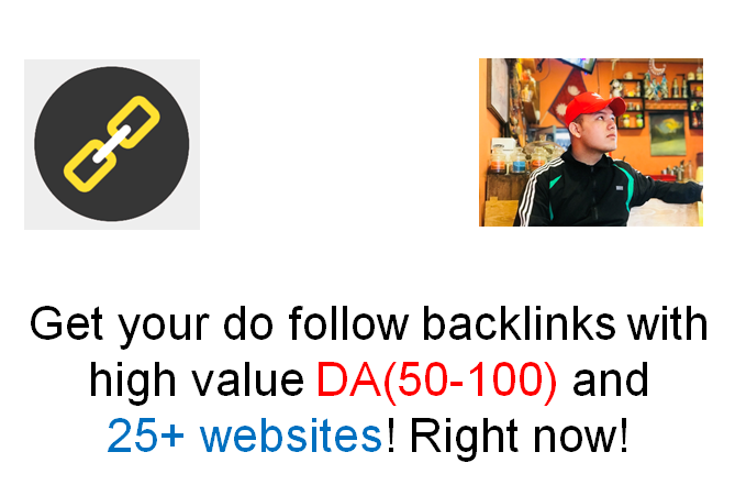 Get 25+ high quality do follow backlinks with DA ranging from 50 to 100