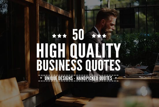 design 50 high quality business quotes for social media