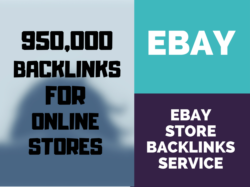 Promote Ebay Store For More Sales With 950k Seo Backlinks