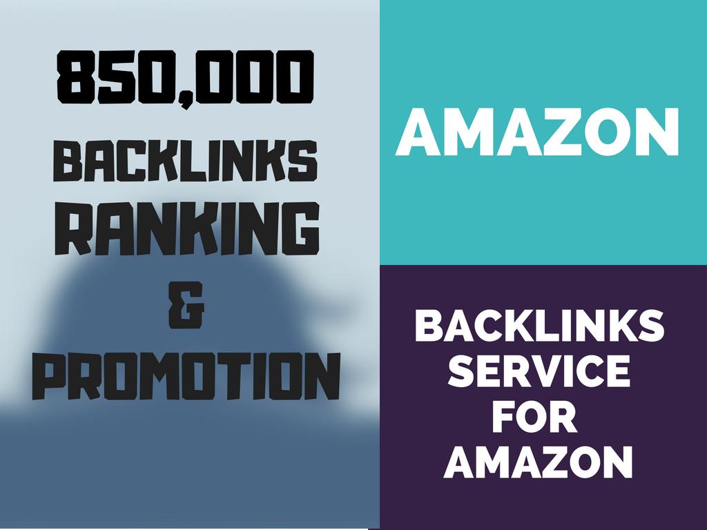 850k Seo Backlinks For Amazon Store Ranking