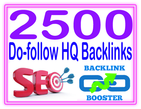 Do 2500 Do-follow backlinks -mix platforms- High PR M...