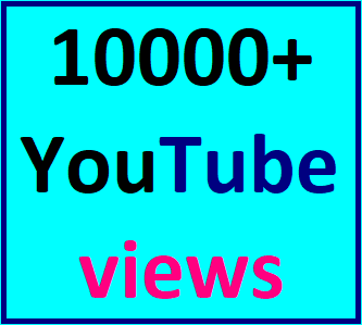 10000-12000 High Quality Youtube Views Non Drop Refill Guaranteed Instant Start