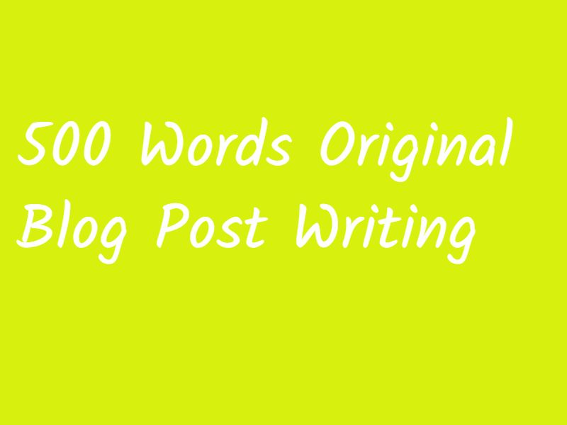 500 Words Content/Blog Post Writing