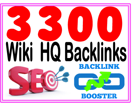Do 3300 Wiki backlinks- include. mix profiles & articles- High PR Metrics Backlinks