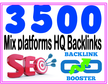 Submit 3500 Mix platforms High PR Most Effective Backlinks
