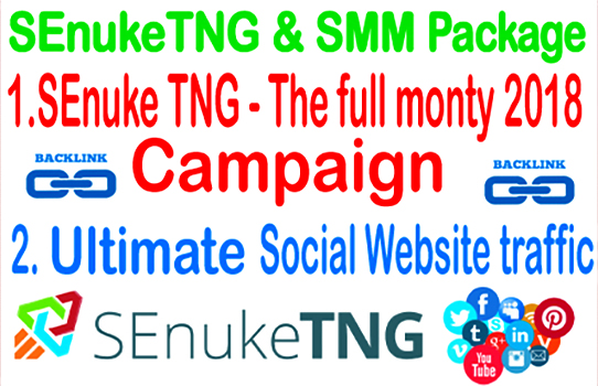 SEnuke TNG Campaign- SEnuke TNG The Full Monty 2018