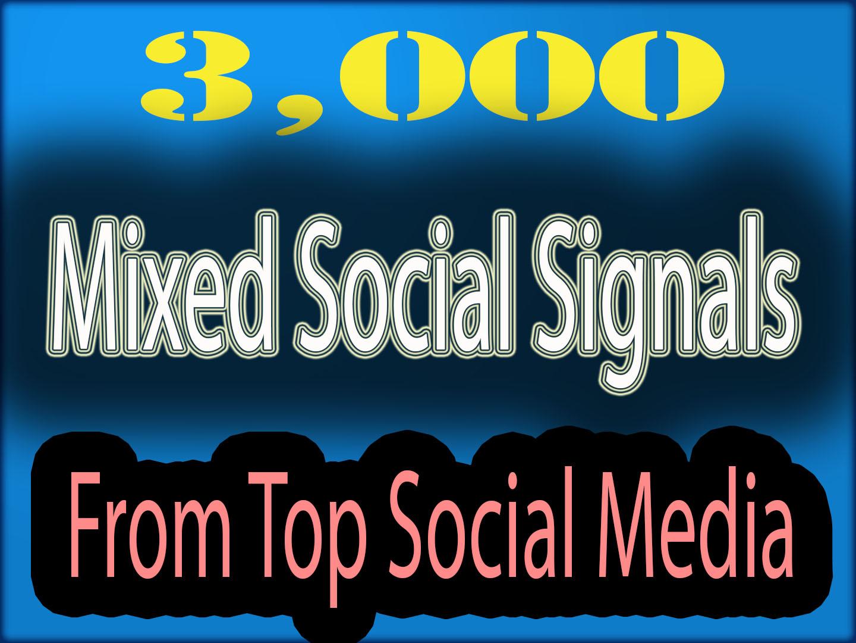 HQ 3000+ Mixed Social Signals From Top Social Media