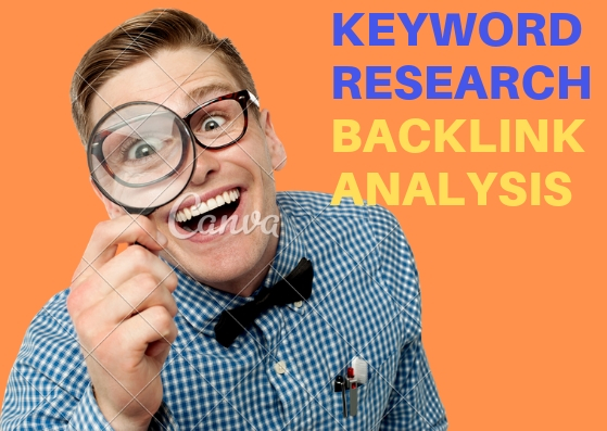 Provide SEO keyword research and Backlink Analysis