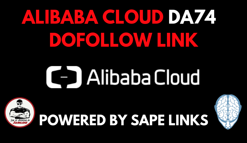 Alibaba Cloud DA74 Contextual Backlink Powered by SAPE Links