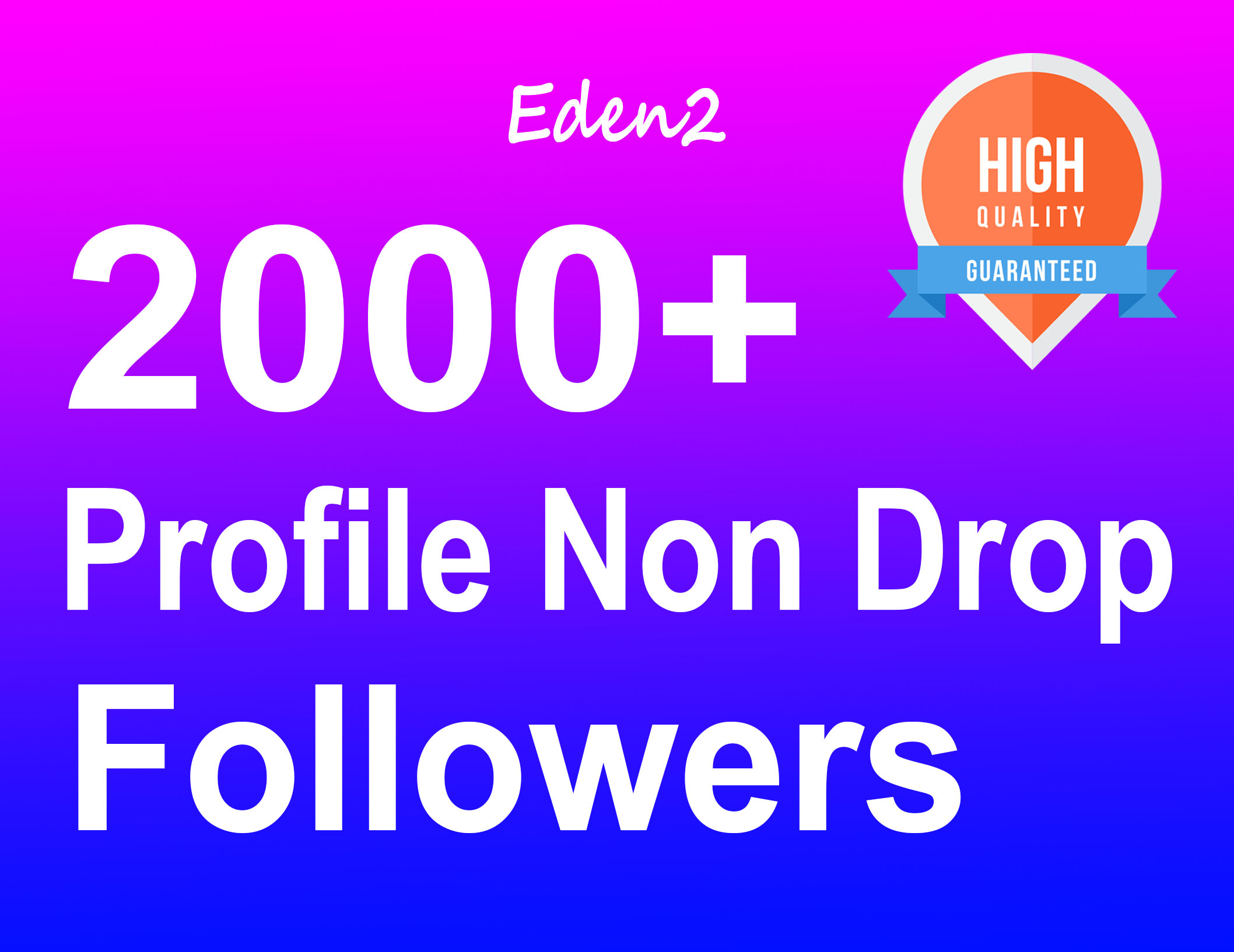 Add 2000+ Profile Followers Real High Quality & Non Drop