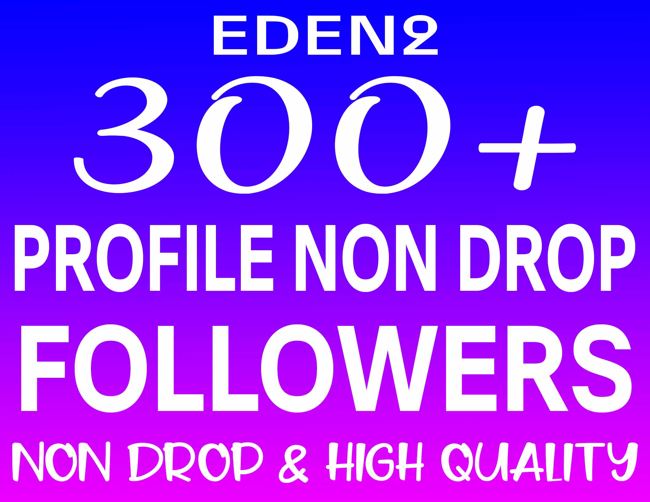 ADD 300+ PROFILE FOLLOWERS REAL HIGH QUALITY & NON DROP - INSTANT START