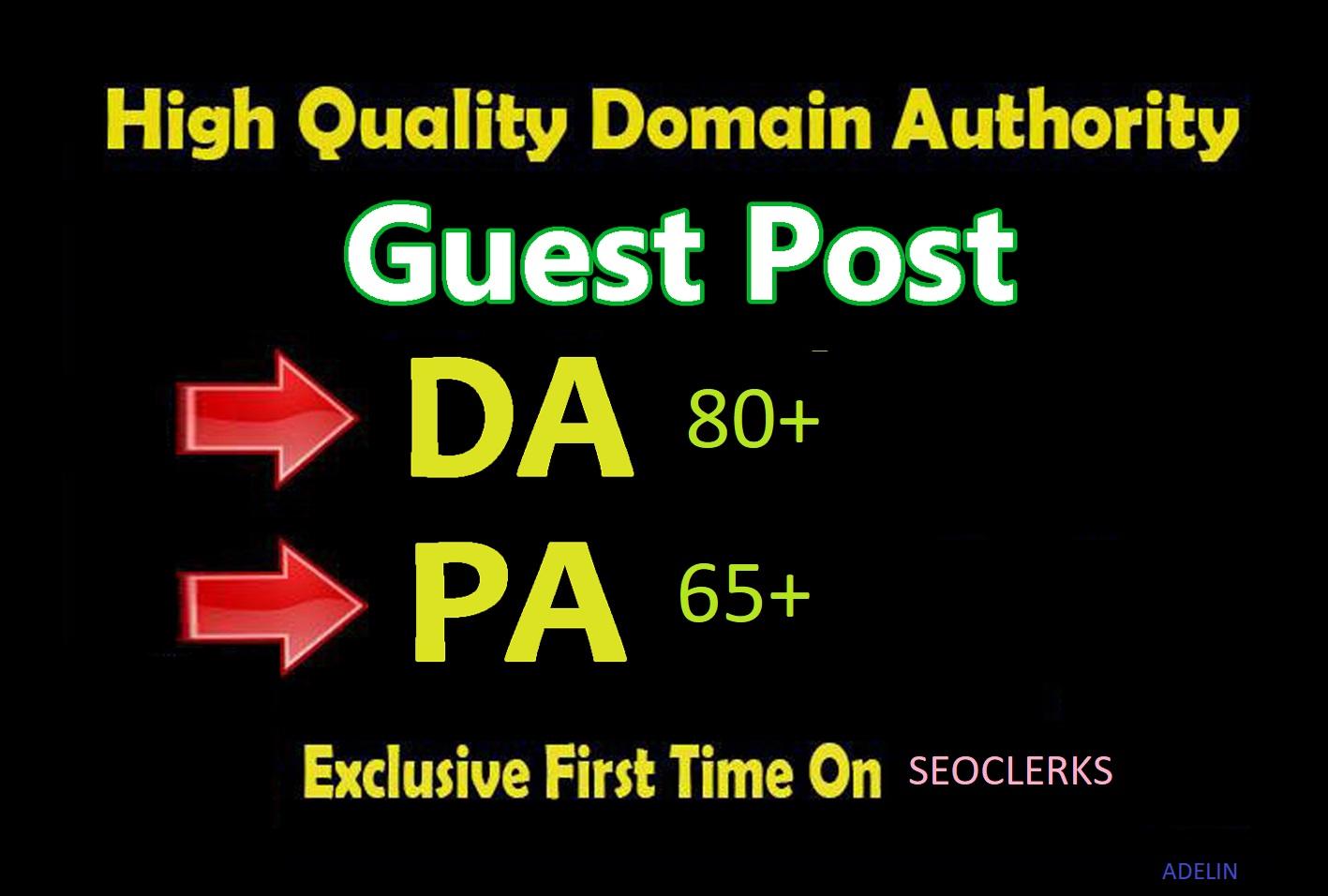 Prestigious Guest Post On DA 80+ HQ Site Dofollow Backlink