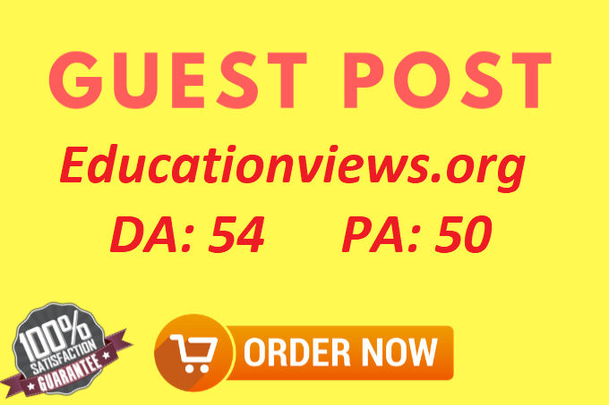 Write and publish guest post on Educationviews. org with dofollow
