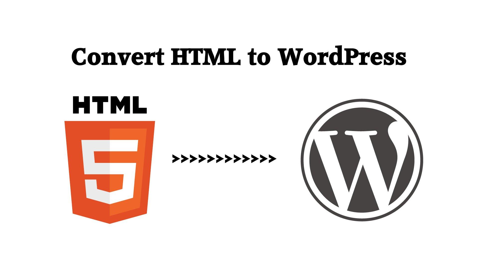 Convert HTML or PSD To Wordpress
