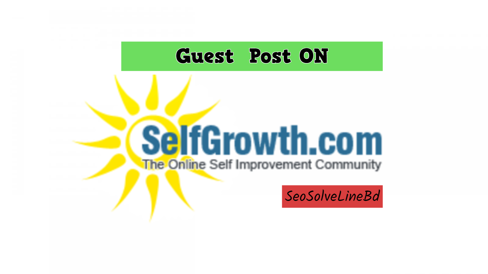 write and publish guest post on selfgrowth
