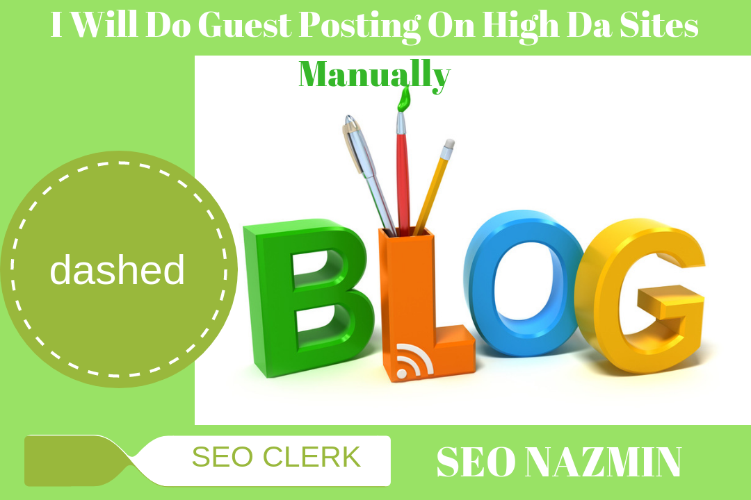 6 Guest Posting On High Da Sites Manually