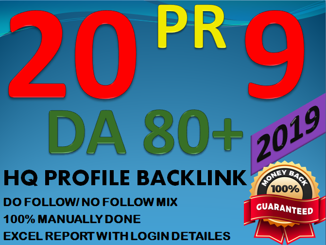 Get 20 High Authority Profile Backlink From DA80+ All PR-9 UNIQUE Domain