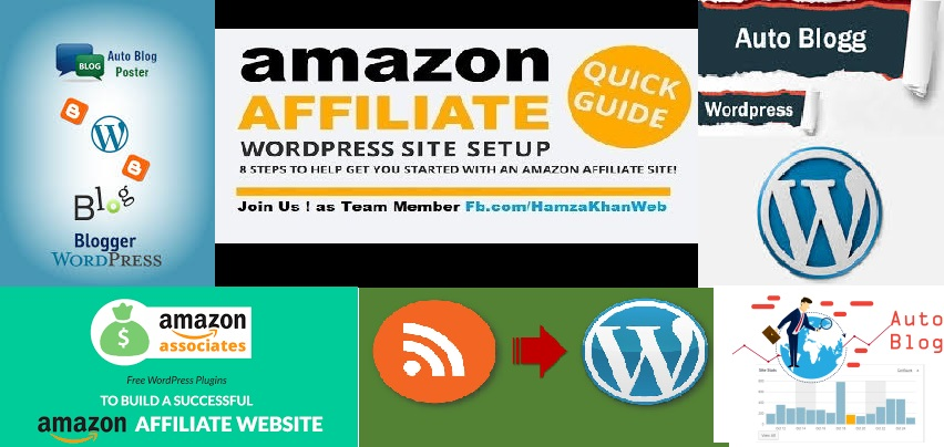 Create Wordpress and Blogger Autoblogging Website and Amazon affiliate website