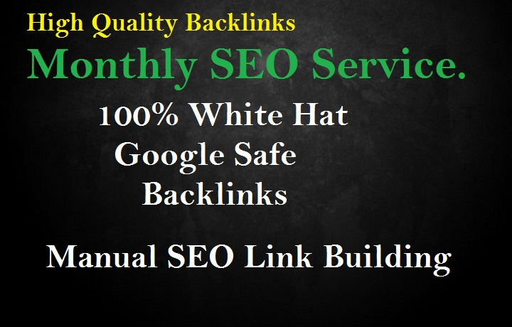 Create high da Backlinks,  Monthly SEO Service