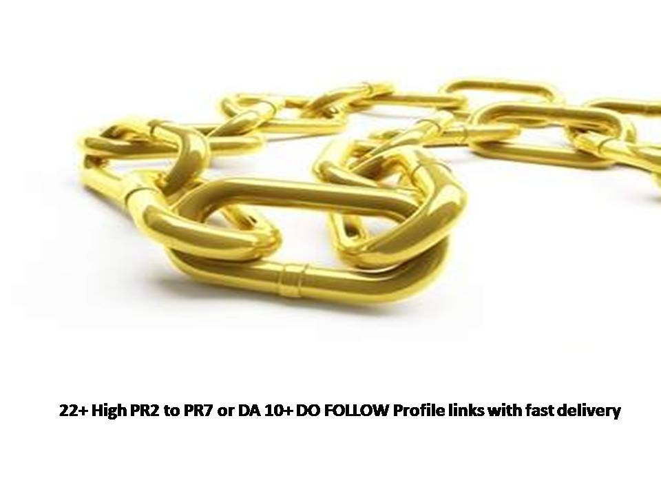 22+ High PR2 to PR7 or DA 10+ DO FOLLOW Profile links with fast delivery
