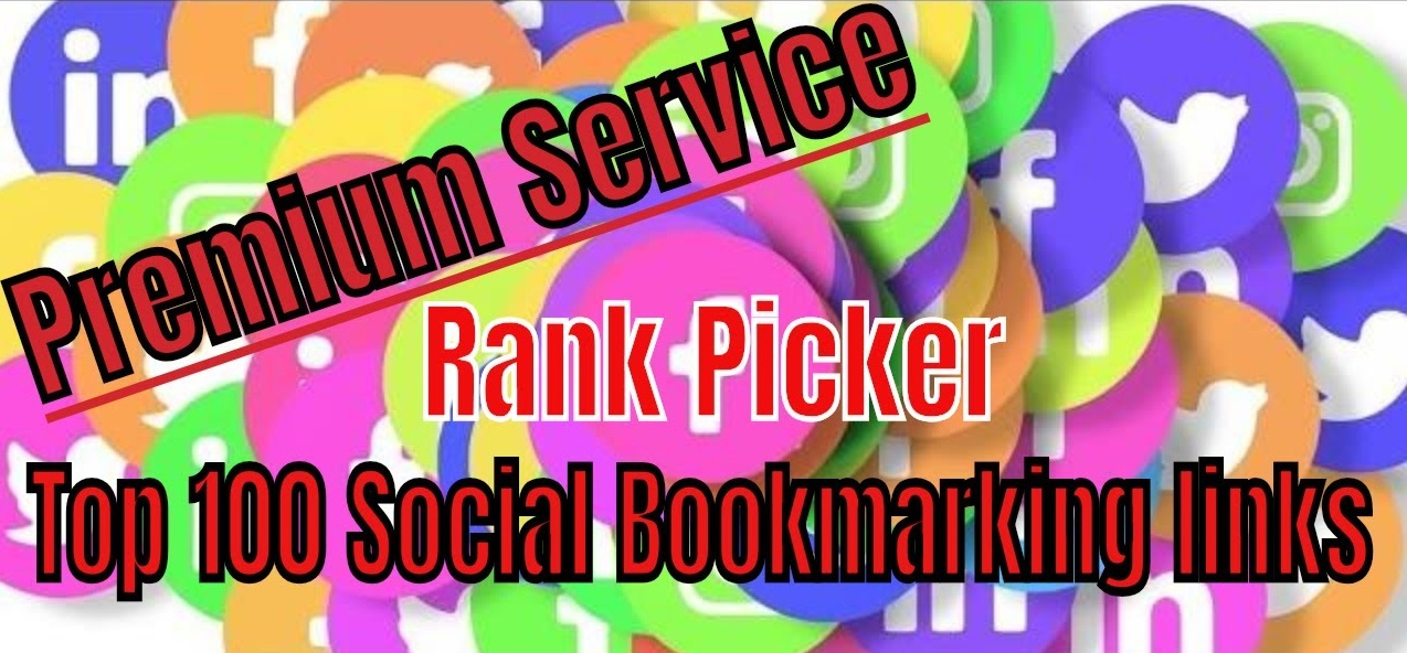 Rank Picker Top 100 High DA Social Bookmarking Premium Links