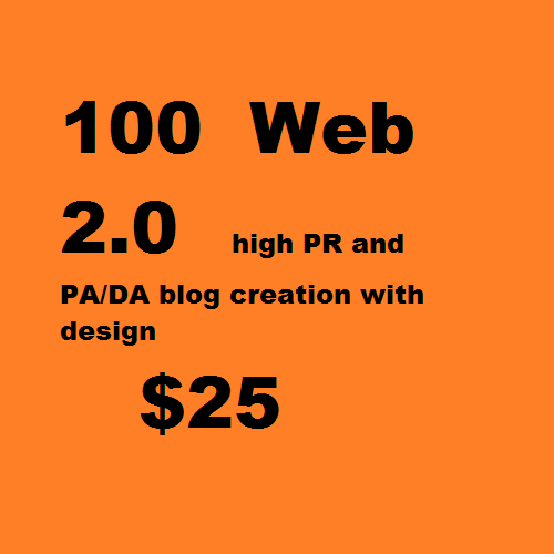 Give you 100 web 2.0 high PR and PA/DA blog creation with design