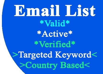 i would provide 5000 Email list Target Keyword , Country Based Email List 100% Gurantee