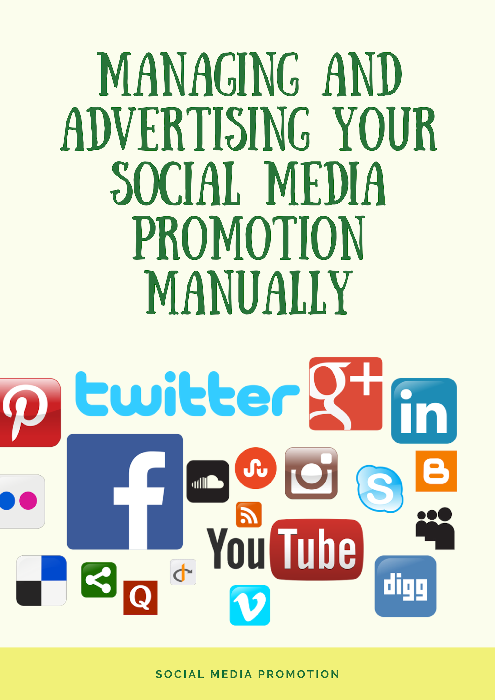 Managing And Advertising Your Social Media Promotion Manually