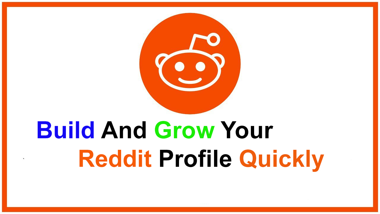 Build Your Reddit Profile with High Link/Comment Karma