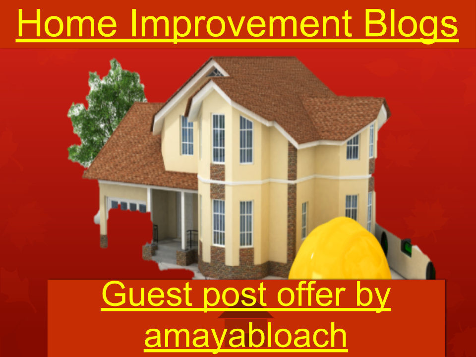 Guest post Backlinks on High Quality Home Improvement blogs