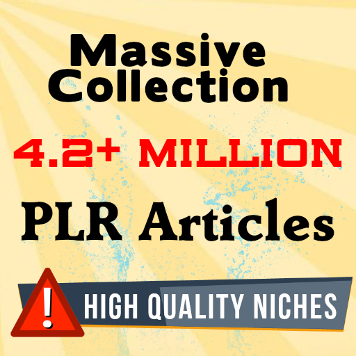 Massive Collection of 4.2+ MILLION PLR Articles in every possible Niche Cheapest Rate