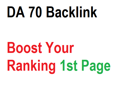 Boost Your Ranking To 1st Page DA 70 Backlinks