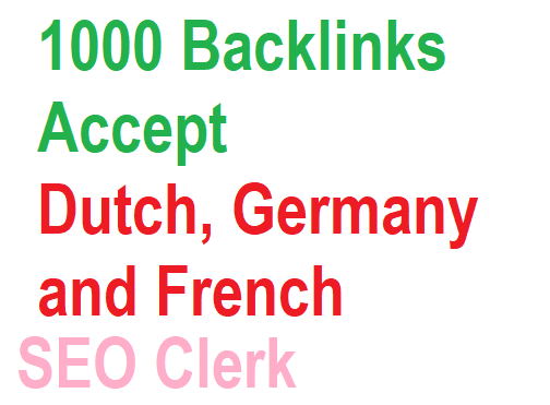 1000 Backlinks For Dutch,  French and Germany Websites