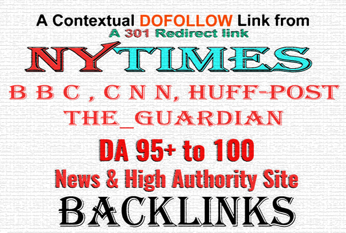 DA 95+ Do-Follow Backlinks from NYTimes,  Forbes,  or Any HUGE News Site