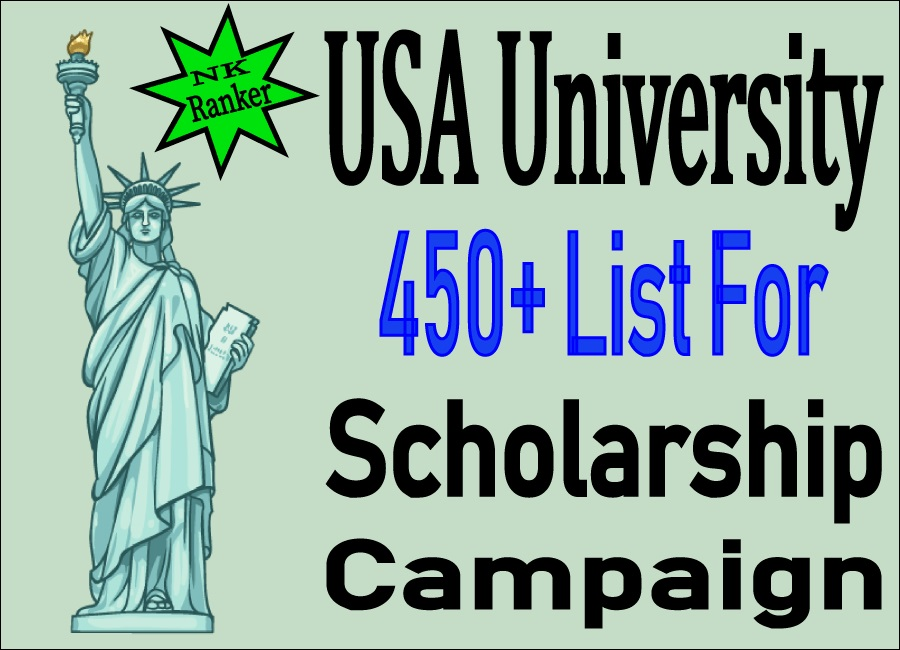 Ready to Provide USA 450 Plus University List For Scholarship Campaign!
