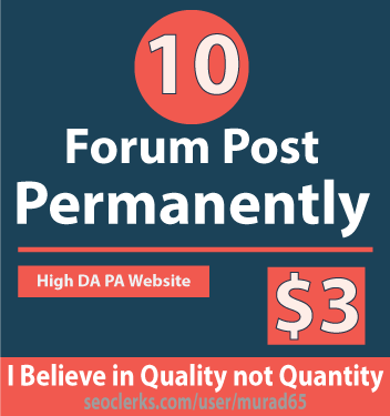 Forum Post Permanently 10 Forum Post 100 Percent Workable Service no Spam