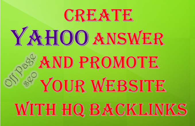 CREATE 30 ANSWERS FROM YAHOO BACKLINKS AND PROMOTE YOUR WEB SITE AT GOOGLE