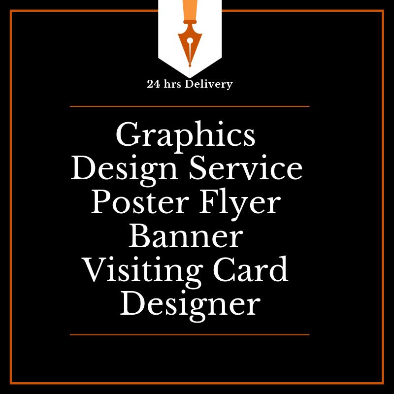 Graphics Design Service Poster Flyer Banner Visiting ...