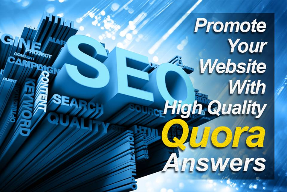 Create 30 Quora Answers and Promote your website with HQ Backlinks.