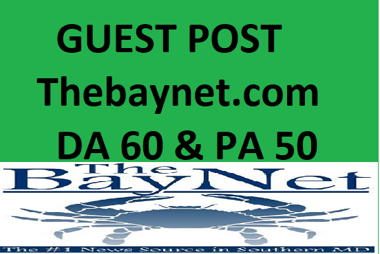 Guest Post With Dofollow Link On TheBayNet. com