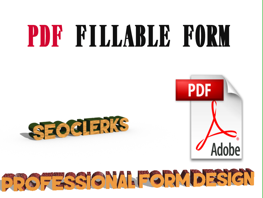 Design a PROFESSIONAL Fillable PDF Form For Your Company or Personal Use.