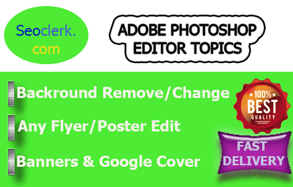I Give you adobe photoshop all image editing with in 24 Hours