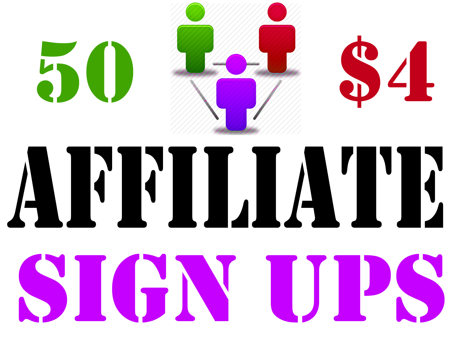 50 Affiliate Signups or Referral Signups